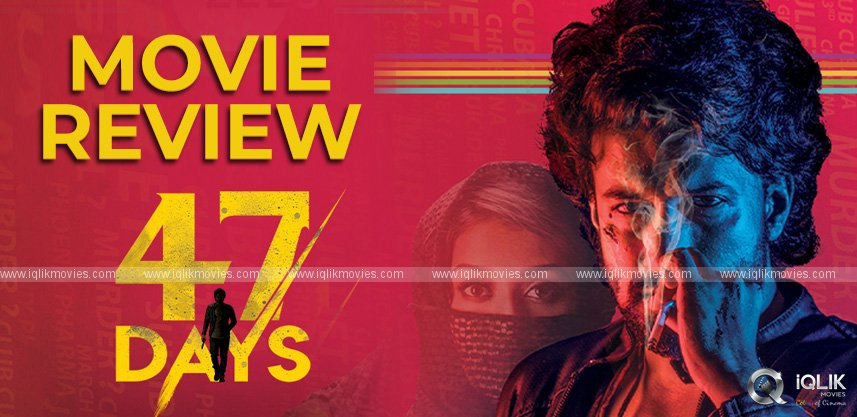 47-Days-Movie-Review