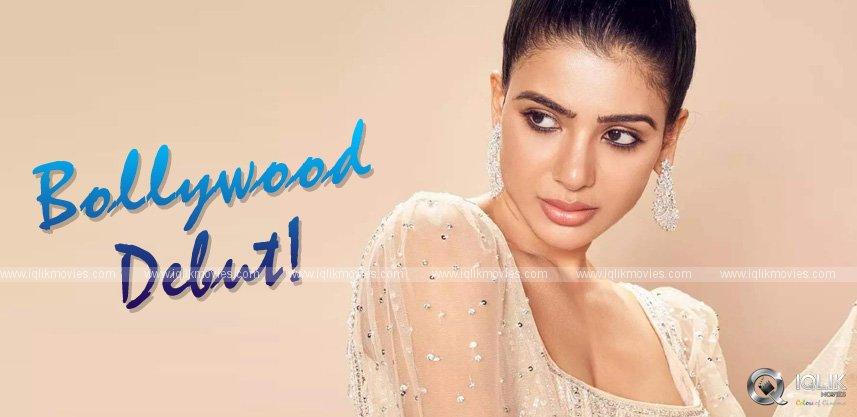 all-set-for-samantha-bollywood-debut