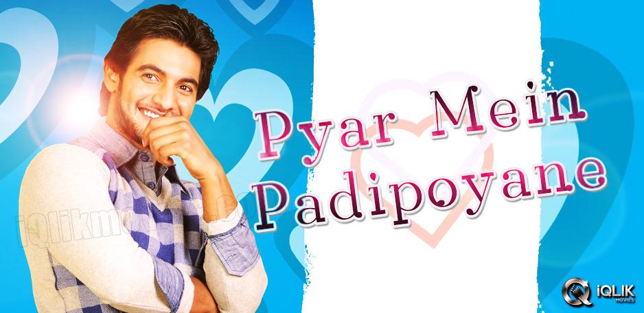 039-Pyaar-Mein-Padipoyane039-to-begin-shooting-fro