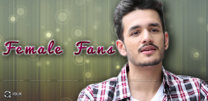 akhil-has-legacy-of-female-fans