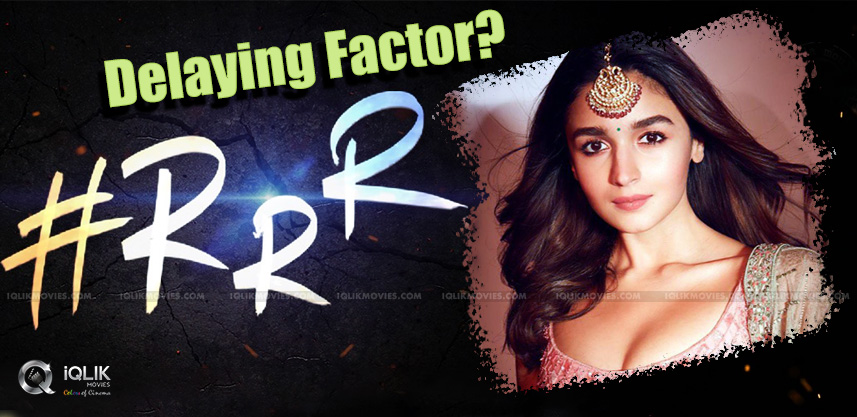 Alia-Bhatt-The-Reason-Behind-Delay-For-RRR