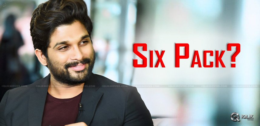 speculations-on-allu-arjun-to-sport-six-pack