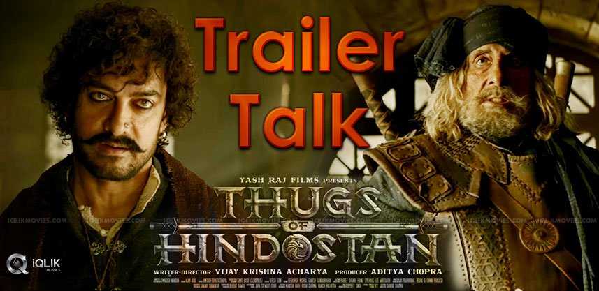 thugs-of-hindosthan-trailer-details