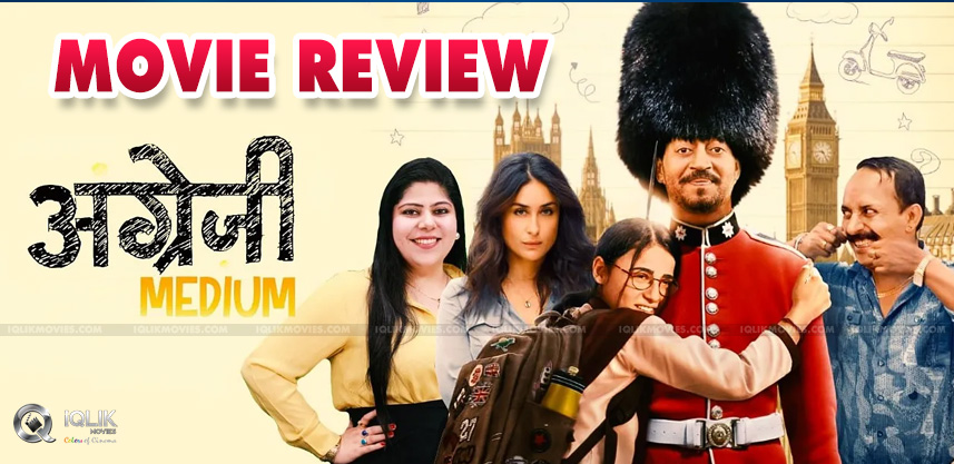 Angrezi Medium Movie Review & Rating!