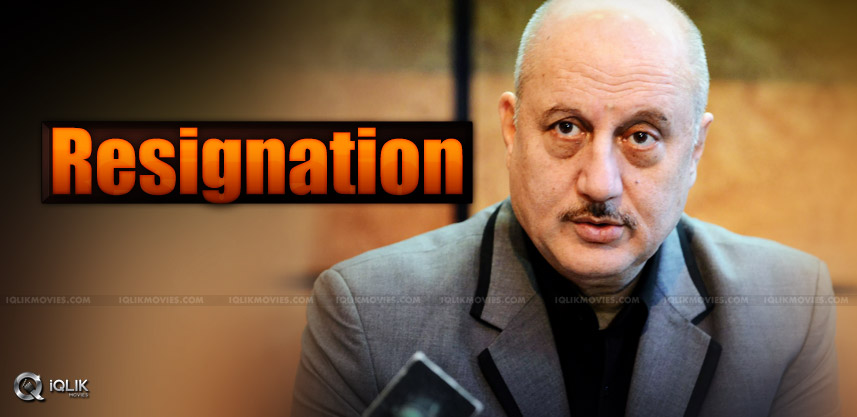 anupam-kher-resigned-for-chairman-of-ftii