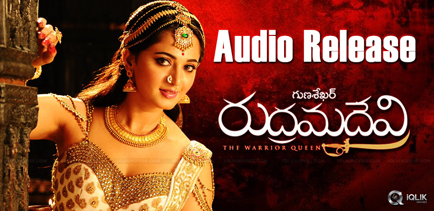 rudramadevi-movie-audio-release-and-trailer-detail
