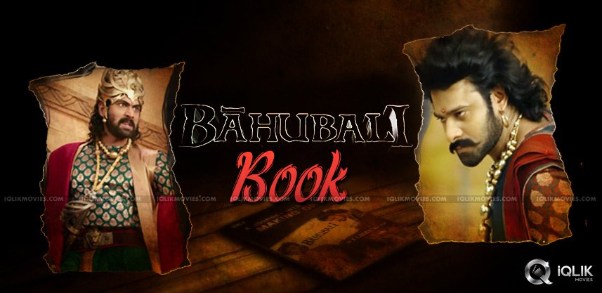 book-on-baahubali-movie-into-stores-in-2015