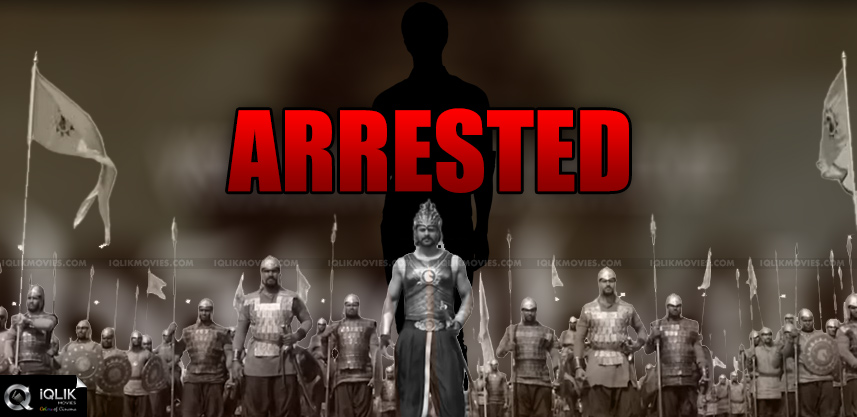 culprit-of-baahubali-12min-war-scene-leak-arrested