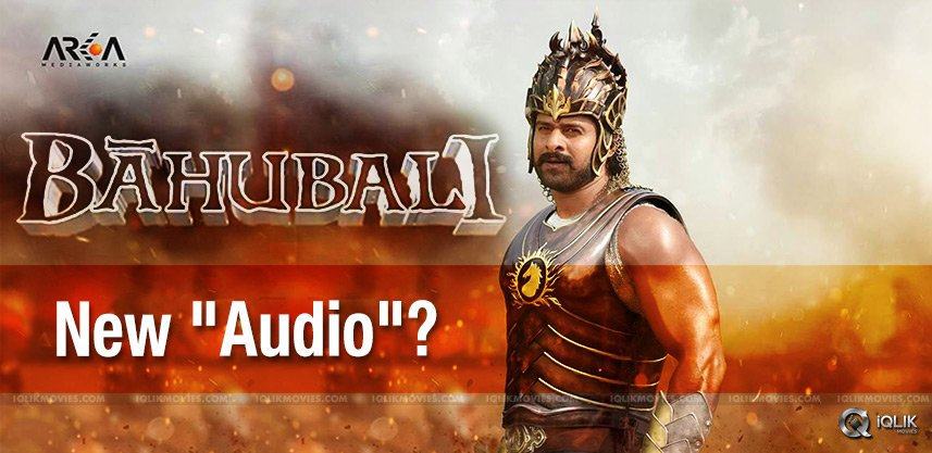 baahubali-movie-audio-release-date-updates