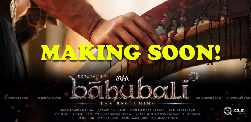 baahubali-team-releasing-part2-making-video