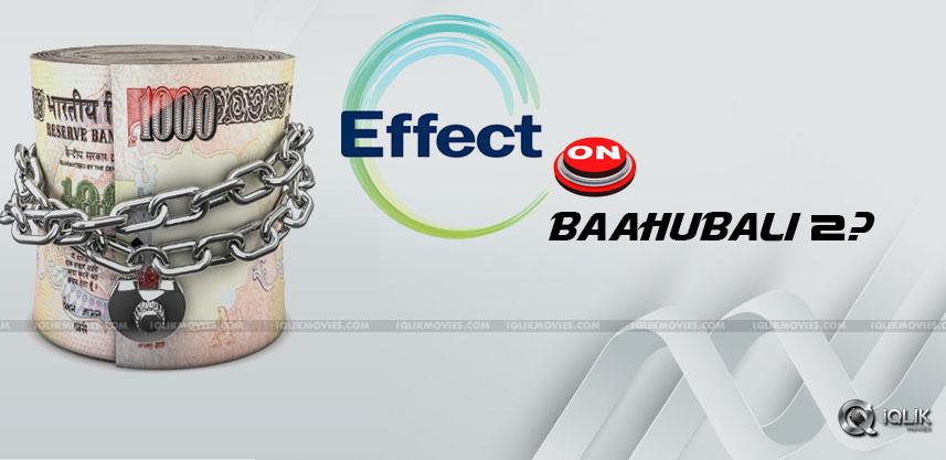 demonetization-effect-on-baahubali-2