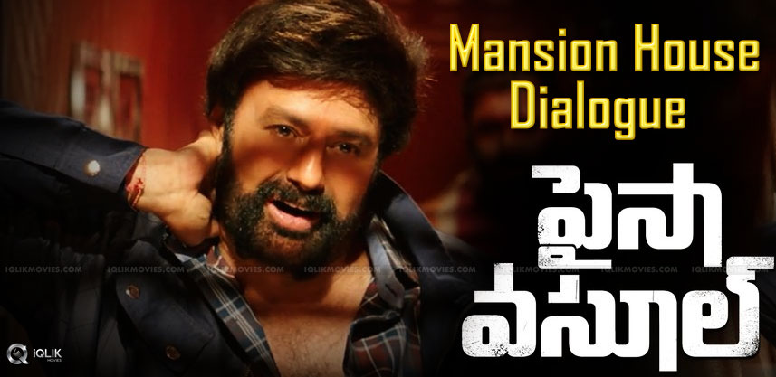 Balakrishna S Mansion House Dialogue