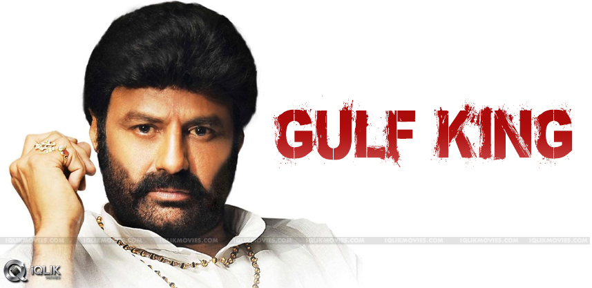 balakrishna-films-has-huge-market-in-gulf-countrie