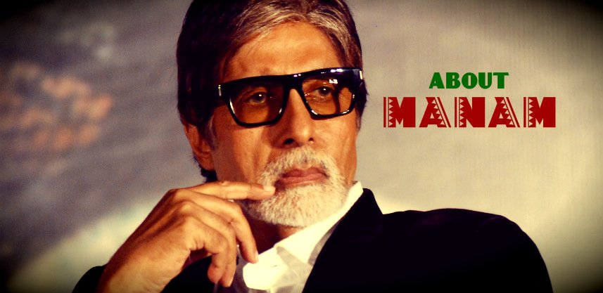 amitabh-bachchan-appreciation-for-manam-team
