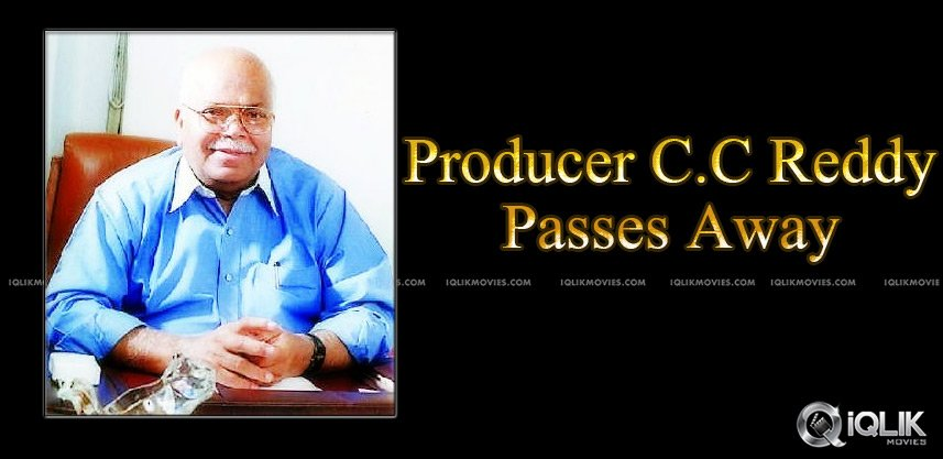 eminent-producer-cc-reddy-passes-away