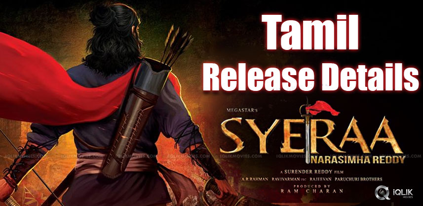chiranjeevi-sye-raa-movie-release-in-tamil