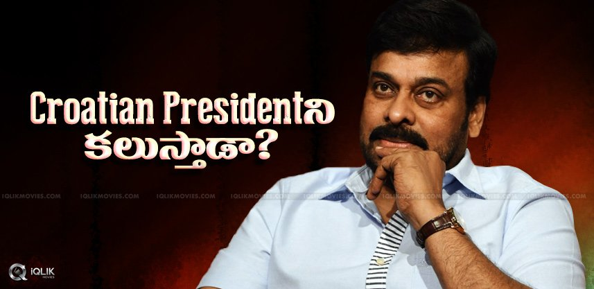 croatian-president-to-meet-chiranjeevi-details