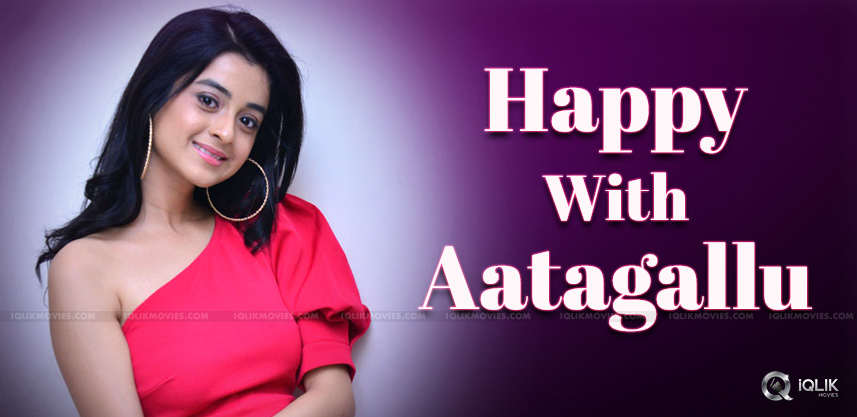 Darshana is happy with Aatagallu
