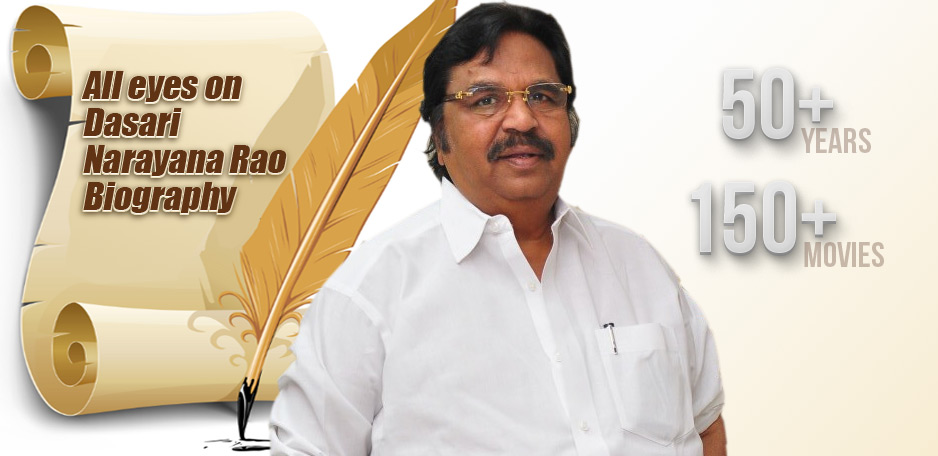 All-eyes-on-Dasari-Narayana-Rao-Biography-
