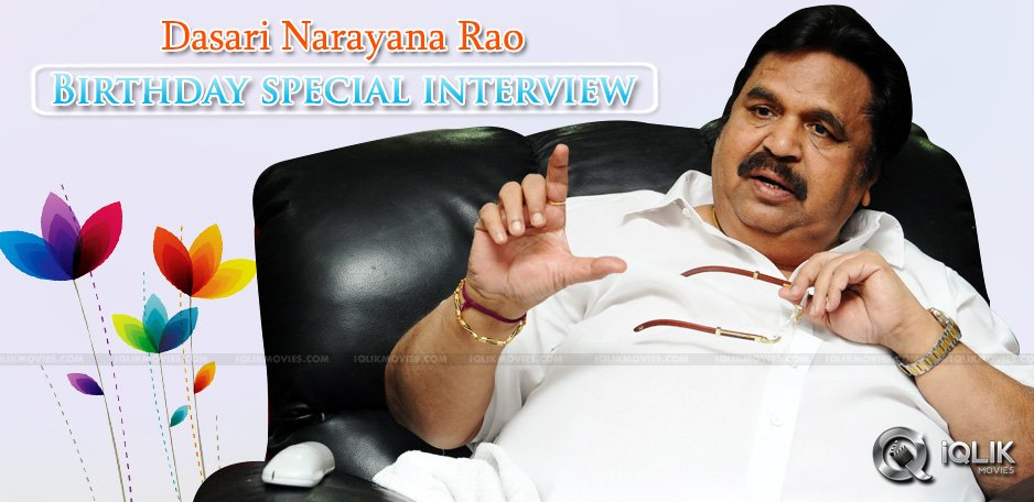 special-interview-of-director-dasari-narayana-rao