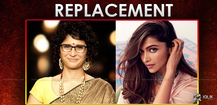 deepika-padukone-is-replaced-by-kiran-rao