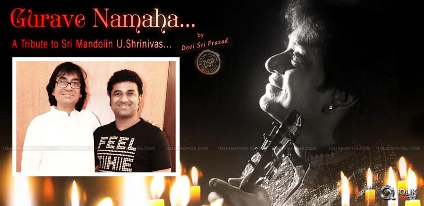 dsp-guravenamaha-song-tribute-to-mandolinshrinivas