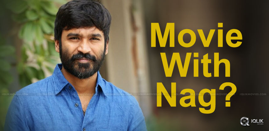 dhanush-nagarjuna-movie-in-discusion-