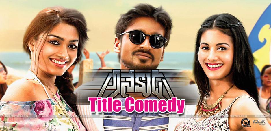 dhanush-telugu-film-title-in-comedy