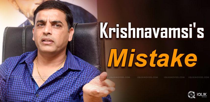 dil-raju-made-same-mistake-like-krishnavamsi