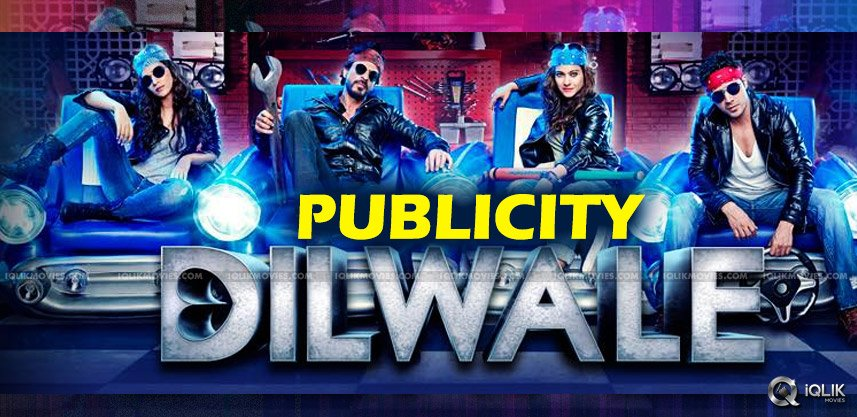 dilwale-movie-publicity-cost-details