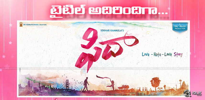 sekhar-kammula-varun-tej-movie-title-fidaa