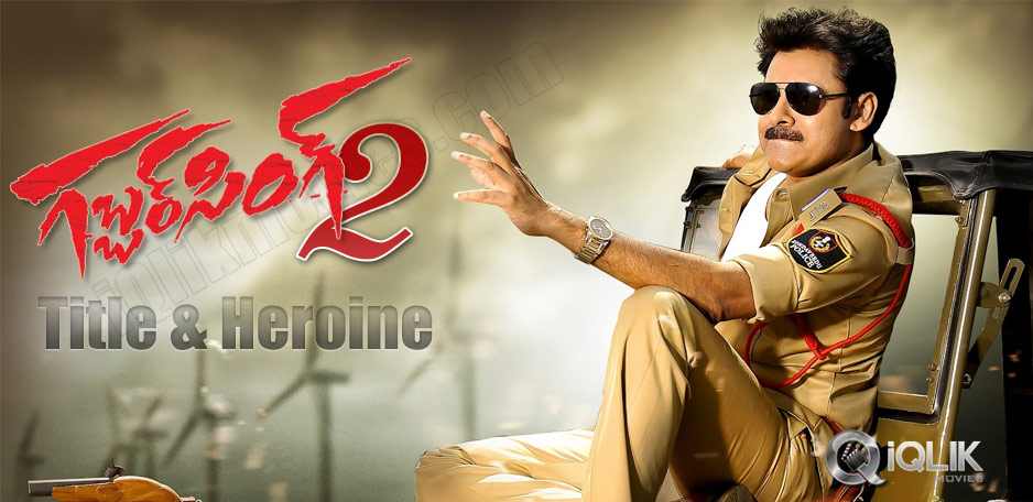 Gabbar-Singh-2-title-and-Heroine-confirmed