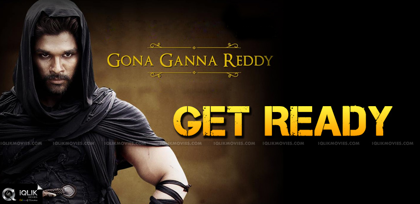 Get-ready-for-Gona-Ganna-Reddy