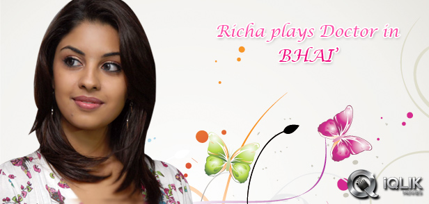 Richa-plays-a-doctor-in-Bhai