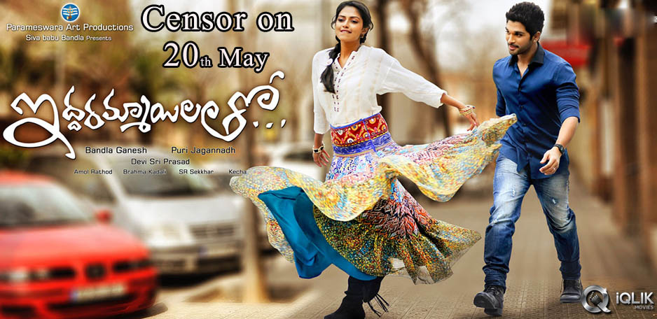 Iddarammayilatho-censor-on-20th-May
