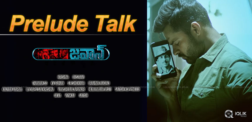 saidharamtej-jawaan-prelude-talk-details
