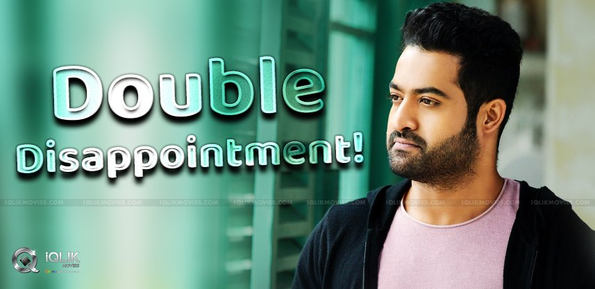 ntr-fans-ended-up-double-disappointment