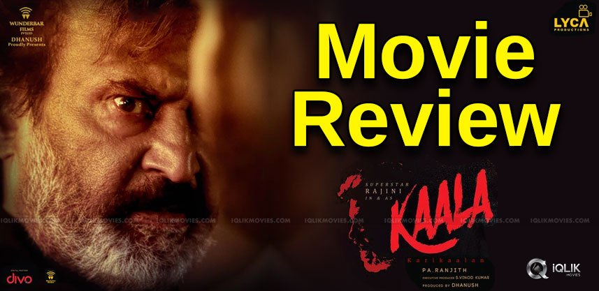Kaala Movie Review & Rating
