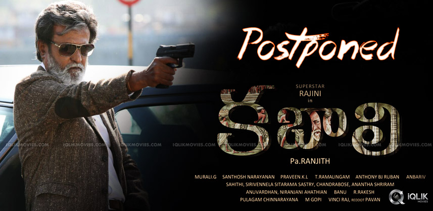rajnikanth-kabali-movie-postponed-details