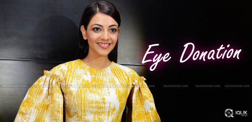 kajal-aggarwal-pledges-to-donate-eyes-details