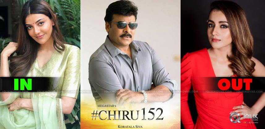 Chiru152-Kajal-Replace-Trisha-In-Acharya