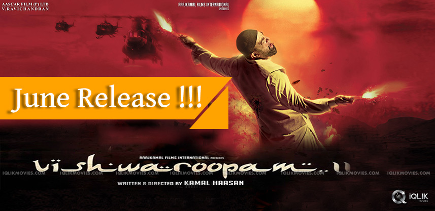 kamal-hassan-vishwaroopam-2-releasing-in-june