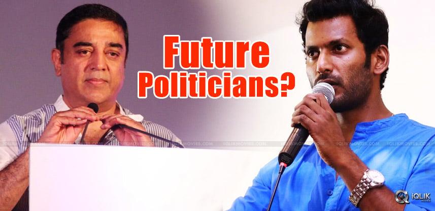 kamalhassan-vishal-may-turn-as-politicians