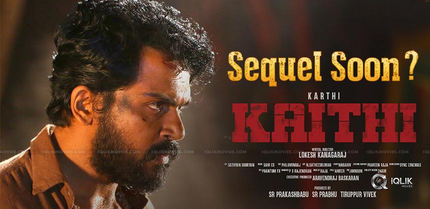 karthi-khaidi-movie-have-sequel
