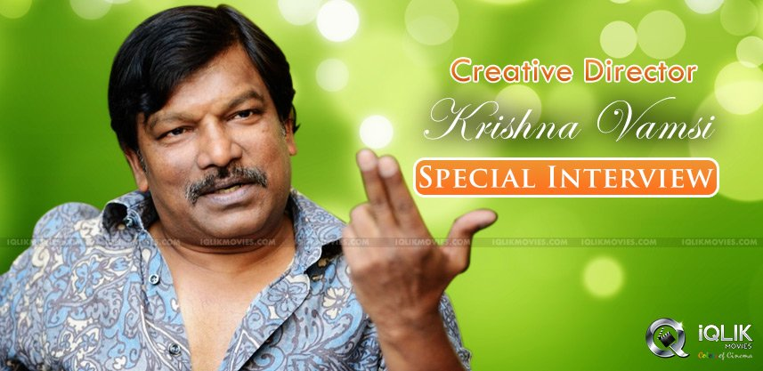 krishna-vamsi-special-interview