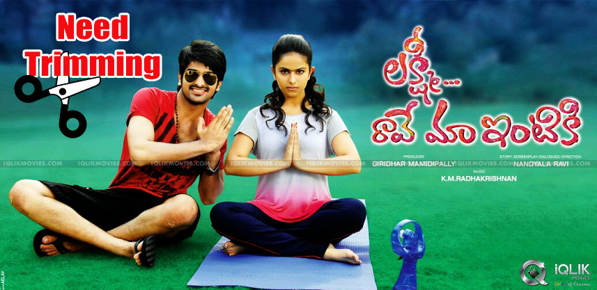 lakshmi-raave-maa-intiki-movie-to-get-edited