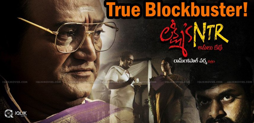 lakshmi-s-ntr-movie-is-a-true-blockbuster
