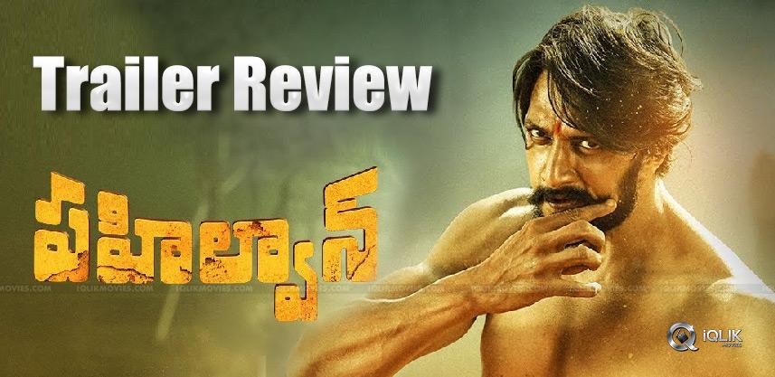 pehlwaan-movie-trailer-review