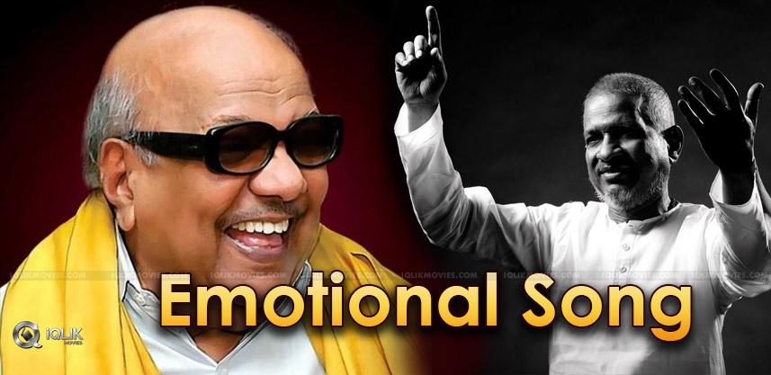 ilaiyaraaja-song-for-karunanidhi-details