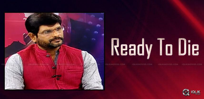 i-am-ready-to-die-says-murthy-mahaa-news